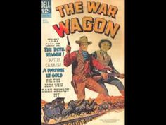 """The War Wagon"" (Burt Kennedy, 1967) -- Theme Song by Ed Ames Tv Themes, Western Movies, John Wayne, Theme Song, Marilyn Monroe, Soundtrack, Westerns, War, Songs"