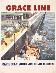 Lot 397: Original 1955 GRACE LINE Caribbean Cruise Travel Poster - PosterConnection Inc. | AuctionZip
