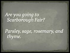 Simon & Garfunkel - Scarborough Fair (Full Version) Lyrics SUCH A MELLOW FOLK SONG, SO SMOOTHLY SUNG AND THE MELODY SO SOFT IN THE BACKGROUND! I ADORE THIS! ENJOY! :) <3 I AM A ROMANTIC BEING! :)