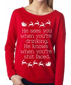 He Sees You When You're Drinking Explicit CHRISTMAS #Christmas #Sweater -- By #NobullWomanApparel, for only $24.99! Click here to buy http://nobullwoman-apparel.com/collections/holiday/products/he-sees-you-when-youre-drinking-explicit-christmas-sweater