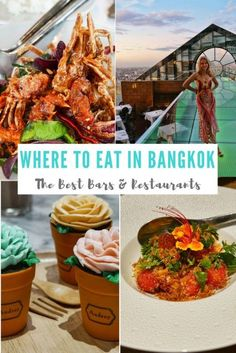 Where to Eat in Bangkok - Best Bars and Restaurants in the capital city of Thailand