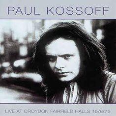 Paul Kossoff - Live At Croydon Fairfield Halls 15/6/75 (CD) at Discogs
