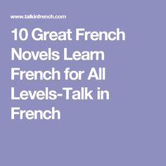 10 Great French Novels Learn French for All Levels-Talk in French