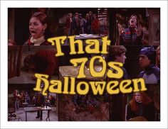 picspammy: THAT '70s SHOW: it's halloween, man. it's time for ...