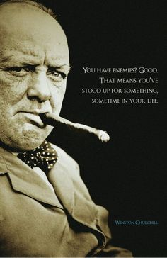 Positive Quotes : QUOTATION - Image : As the quote says - Description 153 Winston Churchill Quotes Everyone Need to Read Inspiration 24 Quotable Quotes, Wisdom Quotes, Me Quotes, Motivational Quotes, Inspirational Quotes, Enemies Quotes, Leader Quotes, Positive Quotes, Churchill Quotes
