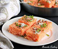 Watermelon Dhoklas,Indian snacks,dhoklas,watermelon recipes