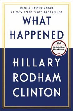 """Read """"What Happened"""" by Hillary Rodham Clinton available from Rakuten Kobo. """"An engaging, beautifully synthesized page-turner"""" (Slate). The New York Times bestseller and Time Nonfiction Book. Date, Best Biographies, Hillary Rodham Clinton, Entrepreneur Books, Management Books, Page Turner, Presidential Election, Nonfiction Books, Paperback Books"""