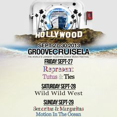 You asked for um, so you got um! Here are the official themes for Groove Cruise LA!    Represent, Tutus & Ties, Wild Wild West, Senoritas & Margaritas, and Motion in the Ocean (turquoise theme!)!    Which day/night are YOU most excited for? Any immediate ideas of what you're going to wear?    GET CREATIVE, BIATCHES! Because as any Groove Cruiser knows, we take our themes seriously!    See you there!
