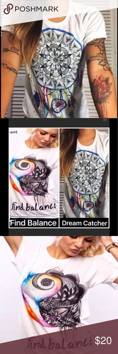 Good Vibes Chakra Balance or Dream Catcher T Shirt Select from a natural chakra Find Balance or tribal Dream Catcher design. Gorgeous, beautiful quality hippie Boho short sleeve T shirts boast so many inspiring positive vibes in vivid colors! 85% poly/15% cotton for a very soft stretch fabric that holds color well and shrinks little. NWT. See measurements for all sizes in the first comment below. This is not an 80's type loose fit, but more of a modern style straight fit T.  We ship fast…