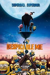 Despicable Me. Such a cute, sweet, and funny movie!! One I love when I wanna smile!!