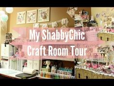 My Beautiful Shabby Chic Craft Room Tour | Workspace | Stress buster | Scrapbook - YouTube