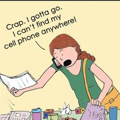 I lost my cell phone!