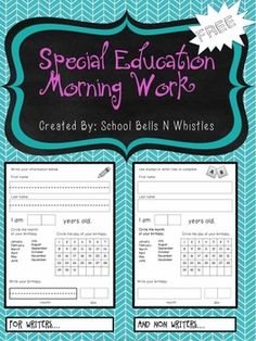 FREE! Daily morning work ideal for special education or resource. Review of daily calendar skills, personal identifying information, and writing practice. Pages for non writers included!