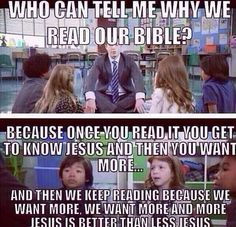 Reading your Bible helps you get to know Jesus more. :) (Reading doesn't save you Jesus does reading just lets you know more about your Savior. Church Memes, Church Humor, Catholic Memes, Christian Humor, Christian Life, Christian Quotes, Bible Humor, Jw Humor, Jesus More