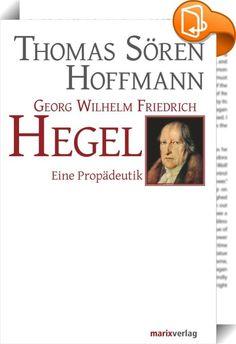 Georg Wilhelm Friedrich Hegel    ::  Hegel, der Meisterdenker des Deutschen Idealismus, ist der letzte große Systematiker der europäischen Philosophie. Sämtliche Themen der Hegelschen Philosophie, Denken und Natur, Geschichte und Geist, Recht, Religion und Wissenschaft, werden umfassend erschlossen und dem heutigen Leser nahegebracht. Es ist eine persönliche Einladung zum philosophischen Gespräch mit einem der ganz Großen aus der Geschichte des Denkens.
