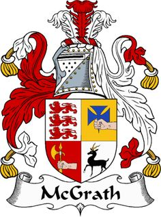 McGrath Clan Coat of Arms from the website  www.4crests.com #coatofarms…