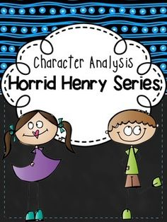 The Horrid Henry series is a great series to use when teaching various character traits. This freebie includes worksheets that can be used to analyze the many interesting characters in the series. Students can even come up with a Horrid Henry series name for Character Trait, Reading Lessons, Being Used, Worksheets, Students, Names, Characters, Teaching, Store