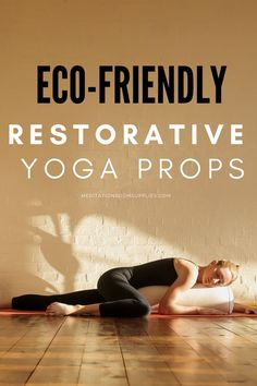 Eco friendly restorative yoga props .Here you will find the ideal props to help you on your relaxing journey.  restorative yoga poses,  restorative yoga props, bolster pillow, yoga block, yoga gifts ideas, #yoga #restorativeyoga #bolsters #yogaposes Restorative Yoga Sequence, Yoga Sequences, Meditation Mat, Meditation Quotes, Yoga Room Decor, Yoga Props, Belly Fat Loss, Outdoor Yoga, Yoga Block
