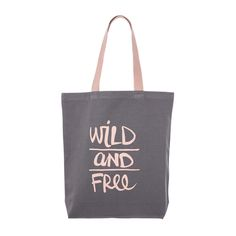 WILD AND FREE #canvas #tote #bag #quote #klassdsign http://klassdsign.com/shop/canvas-bags/wild-and-free-grey/