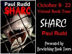 Just When you Thought it Was Safe. Sharc, by Paul Rudd Paul Rudd, Thinking Of You, Things To Think About, Novels, Interview, Thoughts, Books, Thinking About You, Libros