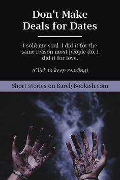 Into micro stories? Check out this story about a girl who just want her love back. You'll be interested in this if you like the underworld, demons, and just general cool things. Happy reading!