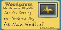 WordPress Blog Maintenance Checklist: 5 Essential Tasks You MUST Stay On Top Of