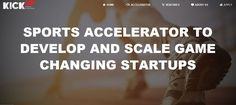 KICKUP SPORTS ACCELERATOR - by Benfica and F6S apply until 13 MAR 2017   SPORTS ACCELERATOR TO DEVELOP AND SCALE GAME CHANGING STARTUPS  Sports innovation hub to support the next generation of sports entrepreneurs and enthusiasts.  Join Lisbon's vibrant c http://www.buzzblend.com