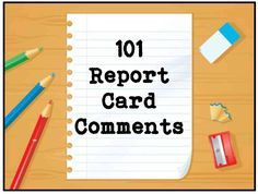 101 Report Card Comments to Use Now | Scholastic.com Always good to see someone else's comments and refresh! Thanks Genia Connell