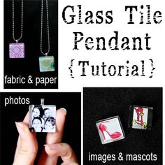 First gather your supplies - you'll need:  --a glass tile,  --a bail (that's the hook that goes on the back),  --paper or fabric design,  --diamond glaze and a small paintbrush,  --superglue,  --and a chain to hang it on.