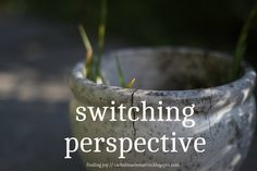 switching perspective -- #motherhood - beauty through the eyes of a child. at finding joy