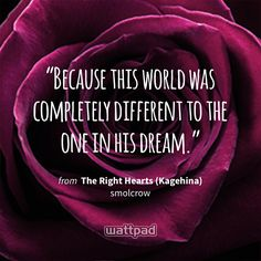 """""""Because this world was completely different to the one in his dream."""" - from The Right Hearts (Kagehina) (on Wattpad) https://www.wattpad.com/208865373?utm_source=ios&utm_medium=pinterest&utm_content=share_quote&wp_page=quote&wp_uname=starlight971&wp_originator=sQ07V5zHoHC94aUN5rTl3dcCffCZRRlCjBPfHz9545BttRhL329%2FSVayKelPiVMsq0oMwuY%2FqXrkcmGO2hOCcFyY3LzSHI6W9l5pxizCTxfuynCcQWQfUR05Ck3GZudh #quote #wattpad"""