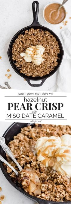 Vegan Hazelnut Pear Crisp & Miso Caramel | Well Fed Soul