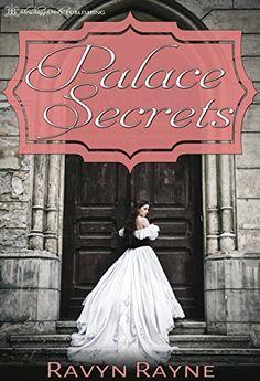 Palace Secrets by Ravyn Rayne http://www.amazon.com/dp/B00Z1B19GW/ref=cm_sw_r_pi_dp_IYSFvb1ZC5SS5