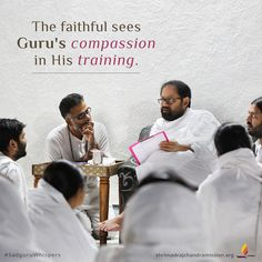 The faithful sees Guru's compassion in His training. Unconditional Love, Faith Quotes, Compassion, Training, God, Dios, Work Outs, Workouts, Education