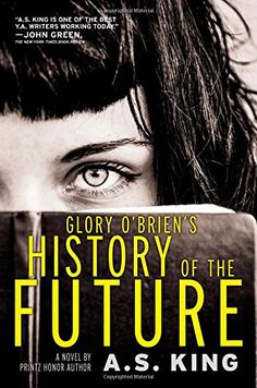 Glory O'Brien's History of the Future by A.S. King http://www.amazon.com/dp/0316222720/ref=cm_sw_r_pi_dp_VfWHub14W2MHY