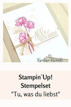 """Stampin`Up! """"Tu, was du liebst"""" Produkrreihe """"Geteilte Leidenschaft"""""""