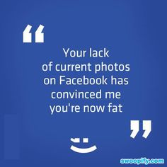 Lack Of Photos On Facebook? #humor #lol #funny