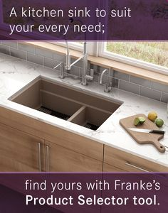 A kitchen sink to suit your every need; find yours with Franke's Product Selector tool.