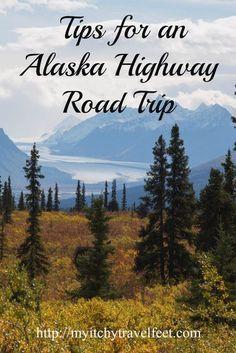 Tips for an Alaska Highway Road Trip Adventure