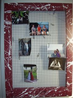 Picture Board: Took an old window frame & wire fence (chicken wire would work best but had none around)
