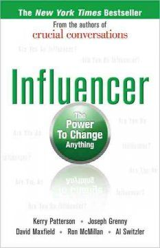 October 2013 Selected title: Influencer: The Power to Change Anything by Kerry Patterson