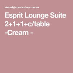 Esprit Lounge Suite 2+1+1+c/table -Cream -