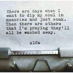 There Are Days... #Alfa #quote