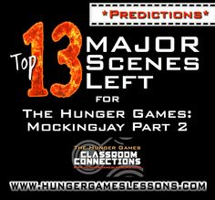 Predictions for Mockingjay Part 2 Movie: I analyze 13 major scenes left in the book and whether they will be included or not.