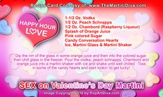SEX ON VALENTINE'S DAY MARTINI Valentine Cocktail! Click image for the free, full sized recipe card and some Valentine Trivia.