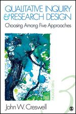 SAGE: Qualitative Inquiry and Research Design: Choosing Among Five Approaches: Third Edition: John W. Creswell: 9781412995306