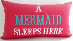 Embroidered Mermaid Pillow: http://www.completely-coastal.com/2016/02/embroidered-beach-quote-pillow-covers-mermaid-pillows.html