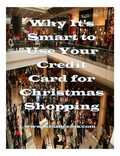 Why It's Smart to Use Your Credit Card for Christmas Shopping