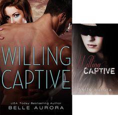 Românticos e Eróticos  Book: Belle Aurora - Willing Captive