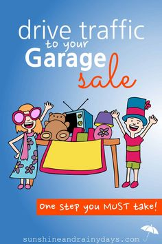 Garage Sale Pricing, Garage Sale Signs, Garage Sale Organization, Organizing For A Move, Sell Your Stuff, For Sale Sign, Financial Tips, You Must, First Step
